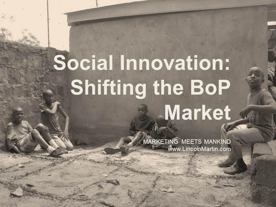 Social Innovation Is Shifting The BoP Market Segment
